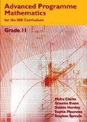 Advanced Programme Maths for the IEB Curriculum Grade 11