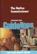 9781770173729 - Guidelines - The Native Commissioner