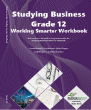 9781928361251 - Studying Business Gr 12 Working Smarter Workbook