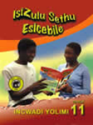 9780796021359 - Isizulu Sethu Esicebile Gr 11