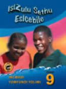 9780796028723 - Isizulu Sethu Esicebile Gr 9