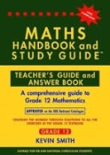 9780981437071 - Maths Handbook & Study Guide - Grade 12 Teacher's Guide