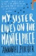 9781780621869 - My Sister Lives on the Mantlepiece