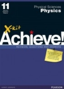 9781775783053 - Achieve! Physical Science Physics Gr 11