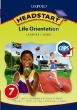 9780199044283 - Oxford Headstart Life Orientation Grade 7 Learner's Book