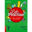 9780199054701 - Oxford Let's Practice English Home Language Grade 7 Practice Book