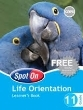 9780796236111 - Spot on Life Orientation Grade 11 Learner's Book
