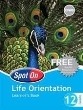 9780796236128 - Spot On Life Orientation Grade 12 Learner's Book
