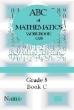 "9780958443197 - ABC of Mathematics Workbook ""C"" Grade 8"