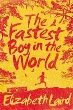 9781447267171 - Fastest Boy in the World, The