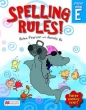 9781458661067 - Spelling Rules! Workbook E